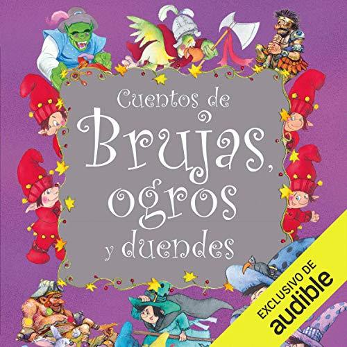 Diseño de la portada del título Cuentos de brujas, ogros y duendes (Narración en Castellano)
