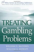 Treating Gambling Problems (Wiley Treating Addictions series)
