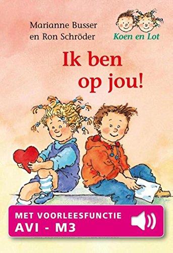 Ik ben op jou! (Koen en Lot) (Dutch Edition) eBook: Busser ...
