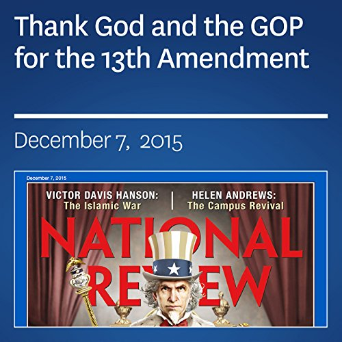 Thank God and the GOP for the 13th Amendment audiobook cover art