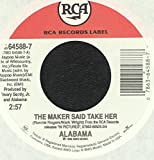ALABAMA - the maker said take her/ nothing comes close RCA 64588 (45 vinyl single record)