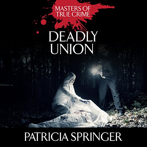 Deadly Union                   De :                                                                                                                                 Patricia Springer                               Lu par :                                                                                                                                 Tara Ochs                      Durée : 1 h     Pas de notations     Global 0,0