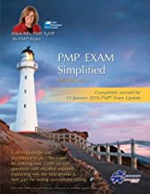 PMP® Exam Simplified: Updated for 2016 Exam (PMP® Exam Prep Series) (Volume 4)