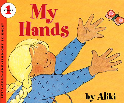 My Hands (Let's-Read-and-Find-Out Science 1)