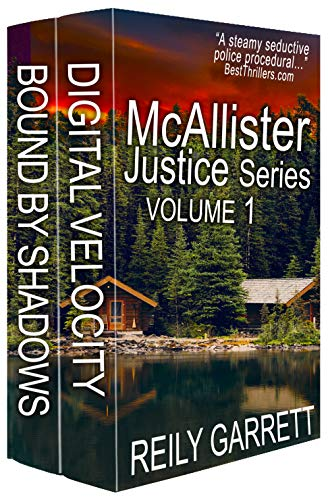 McAllister Justice Series Volume One: Romantic Thrillers (The McAllister Justice Series Book 1) by [Reily Garrett, Rylan Killian]