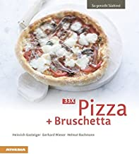 33 x Pizza + Bruschetta (So genießt Südtirol) (So genießt
