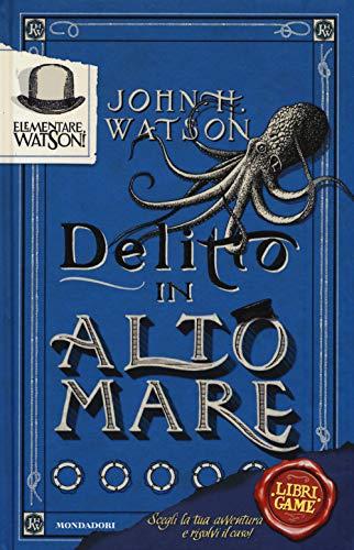 Elementare, Watson!. 2: Delitto in alto mare