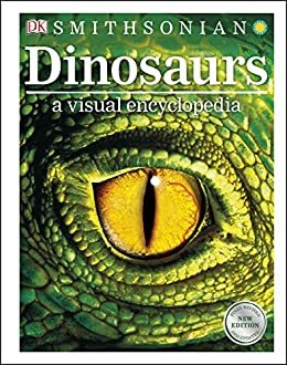 Dinosaurs: A Visual Encyclopedia by [DK]