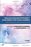 English Language Proficiency Assessments for Young Learners (Innovations in Language Learni)