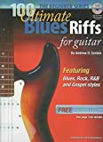 100 Ultimate Blues Riffs for Guitar, the Beginner Series  (English Edition)