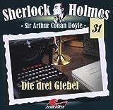 Sherlock Holmes – Fall 31 – Die drei Giebel