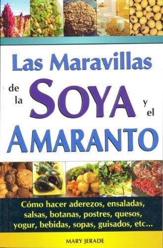 Maravillas de La Soya y El Amaranto