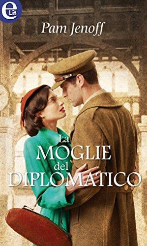 La moglie del diplomatico (eLit)