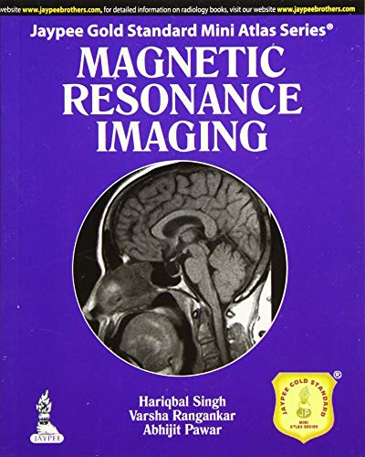 Jaypee Gold Standard Mini Atlas Series Magnetic Resonance Imaging