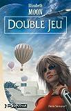 Heris Serrano, tome 2 - Double jeu