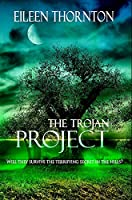 The Trojan Project: Premium Hardcover Edition