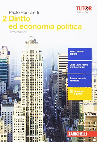 Diritto ed economia politica. Per le Scuole superiori. Con aggiornamento online (Vol. 2)