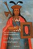 Les empires médiévaux - Format Kindle - 9782262079635 - 16,99 €