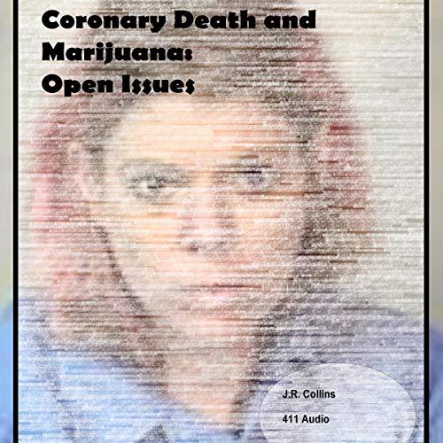 Coronary Death and Marijuana  By  cover art