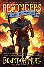 Chasing the Prophecy[BEYONDERS BK03 CHASING THE PRO][Hardcover]