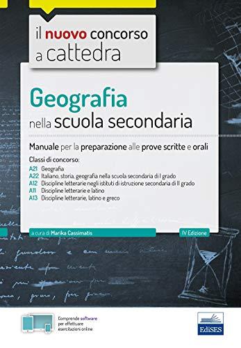 Geografia nella scuola secondaria: Manuale per la preparazione alle prove scritte e orali (Concorso a cattedra, Band 421)