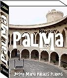 Mallorca: Palma (200 imagens) (Portuguese Edition)