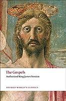 The Gospels: Authorized King James Version (Oxford World's Classics)