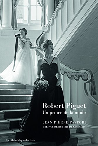 Price comparison product image Robert Piguet. Un prince de la mode (Art decoratif) (French Edition)