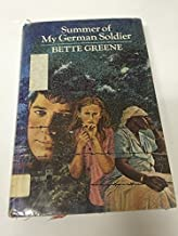 Summer of My German Soldier by Bette Greene (1974-05-03)