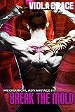 Break the Mold (Mechanical Advantage Book 3)