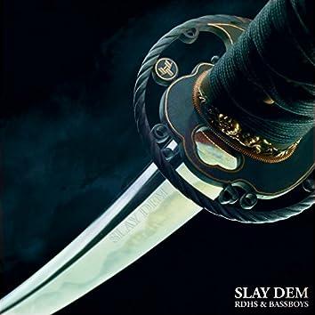 Slay Dem
