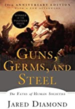 Guns, Germs, and Steel: The Fates of Human Societies PDF