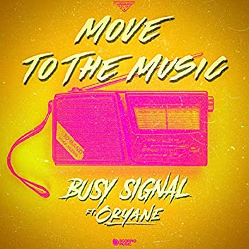 Move to the Music (feat. Oryane)