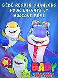 Bébé Requin Chansons pour Enfants et Musique Bébé