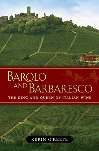 Barolo and Barbaresco: The King and Queen of Italian Wine (English Edition)