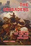 The Crusaders: A Story of the War for the Holy Sepulchre