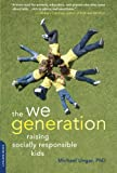Image of The We Generation: Raising Socially Responsible Kids