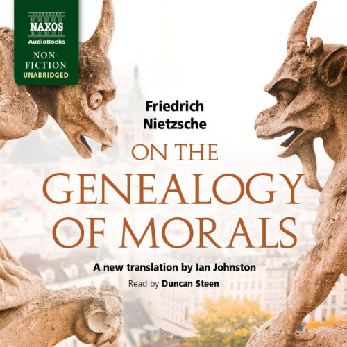 On the Genealogy of Morals     A Polemic              Written by:                                                                                                                                 Friedrich Nietzsche                               Narrated by:                                                                                                                                 Duncan Steen                      Length: 6 hrs and 33 mins     6 ratings     Overall 4.3