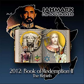 2012: Book of Redemption II: The Rebirth