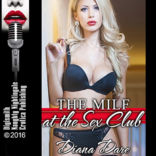The MILF at the Sex Club audiobook cover art