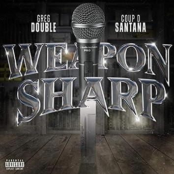 Weapon Sharp (feat. Coup D Santana)