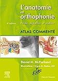 L'anatomie en orthophonie - Parole, déglutition et audition