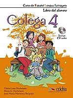 Colega: Libro del alumno + CD+ Cuaderno de ejercicios (pack) 4