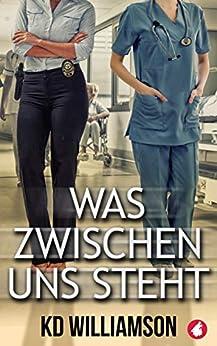 Was zwischen uns steht (German Edition) by [KD Williamson]