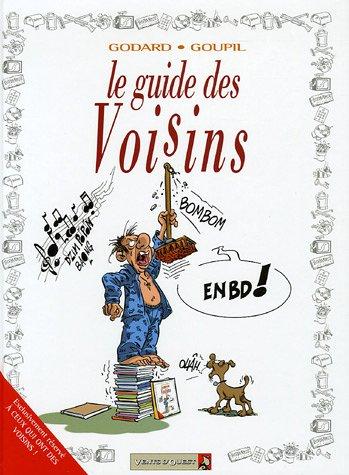 Les Guides en BD - Tome 28: Les Voisins