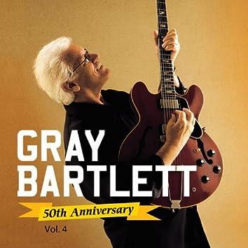 Gray Bartlett 50th Anniversary, Vol. 4