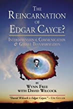 The Reincarnation of Edgar Cayce?: Interdimensional Communication and Global Transformation (English Edition)