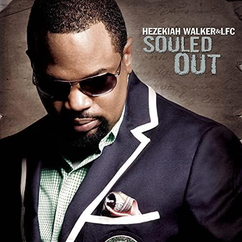 Hezekiah Walker & The Love Fellowship Choir