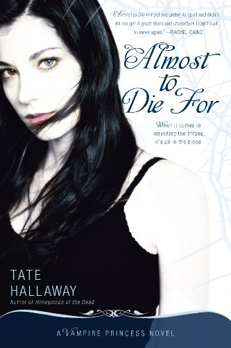 Almost to Die For: A Vampire Princess Novel (Vampire Princess of St. Paul Book 1) (English Edition)