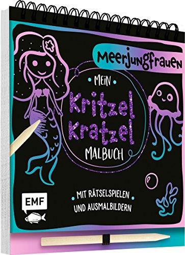 Mein Kritzel-Kratzel-Malbuch – Meerjungfrauen: Mit Rätselspielen und Ausmalbildern